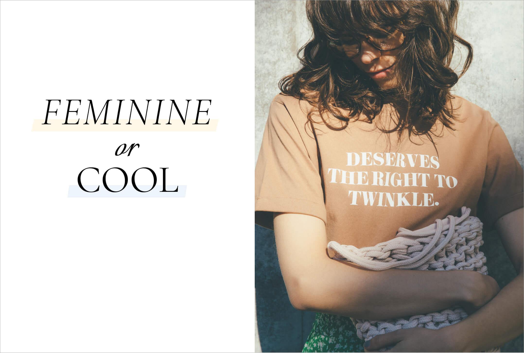 FEMININE or COOL